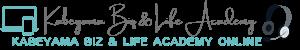 Kabeyama Biz&Life Academy Online